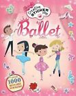 Ballet: Over 1000 Reusable Stickers! by Mandy Archer (Paperback / softback, 2015)