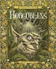 Secret History of Hobgoblins by Ari Berk (Hardback, 2010)