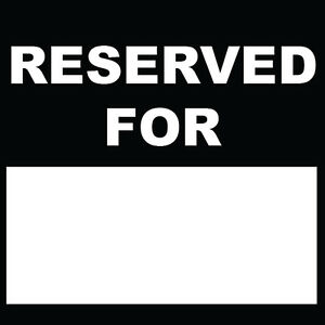 Reserved-For-Sign-8-034-x-8-034