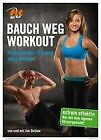 Fit For Fun - BAUCH WEG WORKOUT - Funktionelles Training ohne Geräte (2013)