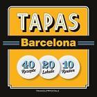 Tapas Barcelona von Joan Barril und Josep Liz (2014, Taschenbuch)