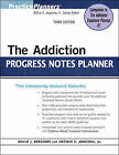 The Addiction Progress Notes Planner by Arthur E. Jongsma, David J. Berghuis (Paperback, 2009)