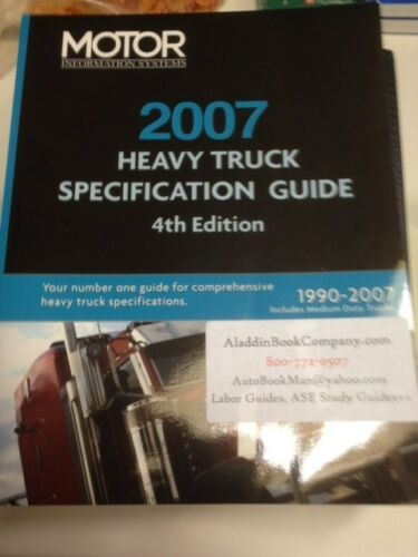 Heavy Duty Truck Specification Guide 2007 Ed
