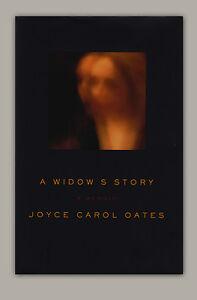 A-Widow-039-s-Story-Joyce-Carol-Oates-SIGNED-amp-Inscribed-HC-book