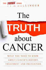 The Truth about Cancer What You Need to Know about Cancer By Ty M Bollinger 2016