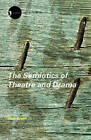 The Semiotics of Theatre and Drama by Keir Elam (Paperback, 2002)