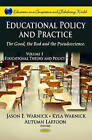 Educational Policy & Practice: The Good, the Bad & the Pseudoscience: v. 1: Educational Theory & Policy by Nova Science Publishers Inc (Hardback, 2011)