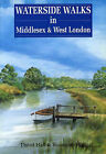 Waterside Walks in Middlesex and West London by David Hall, Rosemary Hall (Paperback, 2000)