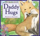 Daddy Hugs by Nancy Tafuri (Hardback, 2015)