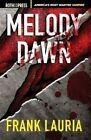 Melody Dawn by Frank Lauria (Paperback / softback, 2015)
