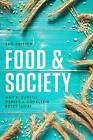 Food & Society: Principles and Paradoxes by Amy E. Guptill, Denise A. Copelton, Betsy Lucal (Paperback, 2016)