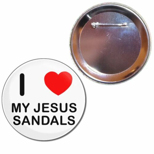 I Love My Jesus Sandals 25mm//55mm//77mm Novelty Fun BadgeBeast Button Badge