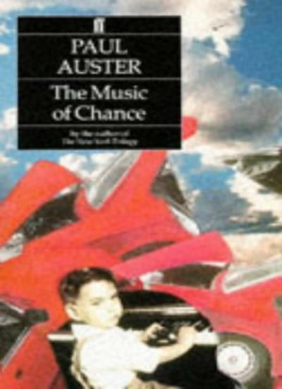The Music of Chance By Paul Auster. 9780571165261