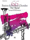66 Festive & Famous Chorales for Band  : Bassoon by Alfred Music (Paperback / softback, 1991)