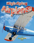 High-Flying Airplanes by Reagan Miller (Hardback, 2010)