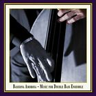 Bassiona Amorosa: Music for Double Bass Ensemble (CD, Sep-2011, K&K Verlagsanstalt)