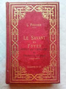 Figuier-Louis-Le-Savant-Du-Foyer-1883