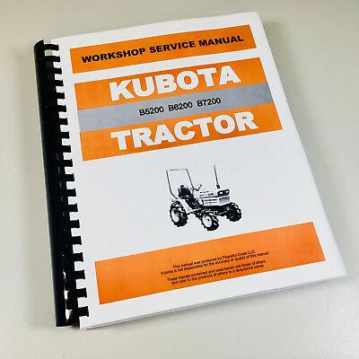 KUBOTA B5200 B6200 B7200 TRACTOR SERVICE REPAIR MANUAL TECHNICAL SHOP BOOK OVHL EBay