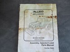 Allied 495 Loader Models 495 S495 Operator And Parts Manual