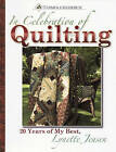 In Celebration of Quilting by Lynette Jensen (Hardback, 2009)