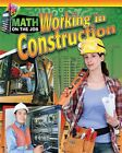 Math on the Job: Working in Construction by Richard Wunderlich (Hardback, 2016)