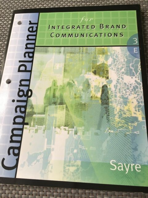 Campaign Planner for Integrated Brand Communications by Shay Sayre...