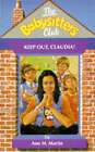 Keep Out, Claudia! by Ann M. Martin (Paperback, 1994)