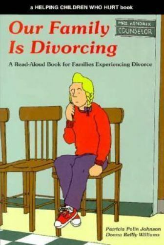Our Family Is Divorcing, Grades 4-7 : A Read-Aloud Book for Families...
