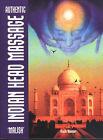 Authentic Indian Head Massage: Malish by Kush Kumar (Paperback, 2002)