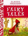 Classic Treasury: Fairy Tales by Miles Kelly Publishing Ltd (Hardback, 2013)