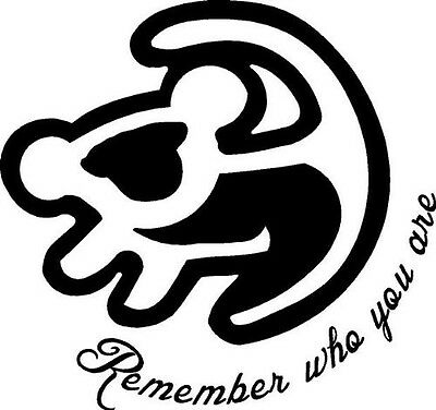 Simba Remember Who You Are ! Lion King Sticker Decal