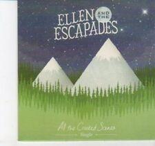 (DI117) Ellen & The Escapades, All the Crooked Scenes - DJ CD
