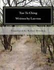 Tao Te Ching: A New Interpretive Translation by Robert Brookes (Paperback / softback, 2010)