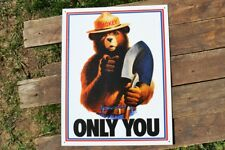 Smokey Bear Only You Vintage TIN SIGN Metal Firefighter Lodge Cabin Poster