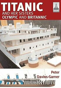 Titanic-and-her-Sisters-Olympic-and-Britannic-Shipcraft-18