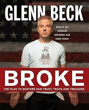 Broke: The Plan to Restore Our Trust, Truth and Treasure, Glenn Beck, Kevin Balf