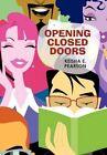 Opening Closed Doors by Keisha E Pearson 9781450254694 Hardback 2010