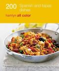 200 Tapas & Spanish Dishes: Hamlyn All Color Cookbook by Emma Lewis (Paperback, 2014)