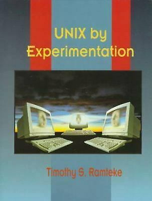 UNIX by Experimentation by Ramteke, Timothy-ExLibrary