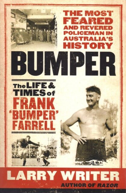 Bumper: The Life and Times of Frank 'Bumper' Farrell By Larry Writer (Paperback)