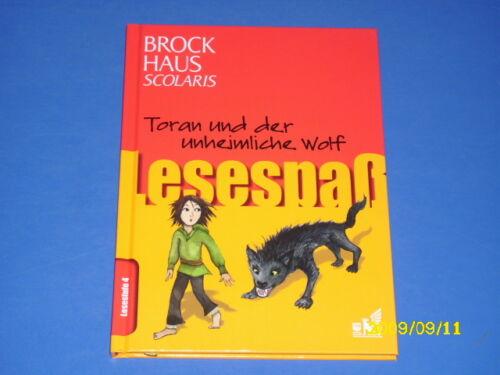 1 von 1 - Brockhaus Scolaris Lesespaß 4. Lesestufe Toran und der unheimliche Wolf