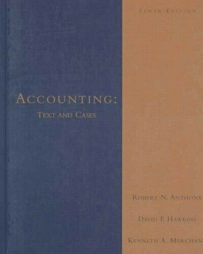 Accounting: Text Und Cases Hardcover Robert N.Anthony
