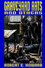 Graveyard Rats and Others by Robert E Howard (Hardback, 2003)