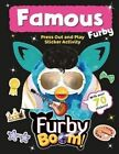 Furby Boom Famous Furby Press Out and Play by Autumn Publishing Ltd (Paperback, 2014)