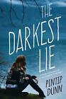 Darkest Lie by Pintip Dunn (Paperback, 2016)