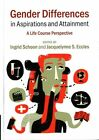 Gender Differences in Aspirations and Attainment: A Life Course Perspective by Cambridge University Press (Hardback, 2014)