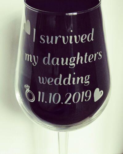 Verre Vin gravé nouveau Personnalisé J/'ai survécu à ma fille de mariage
