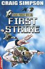 First Strike by Craig Simpson (Paperback, 2012)