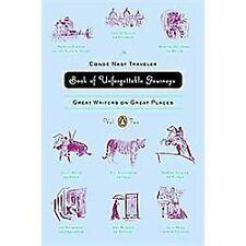 The Conde Nast Traveler Book of Unforgettable Journeys: Volume II: Gre-ExLibrary