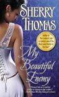 My Beautiful Enemy by Sherry Thomas (Paperback / softback, 2014)